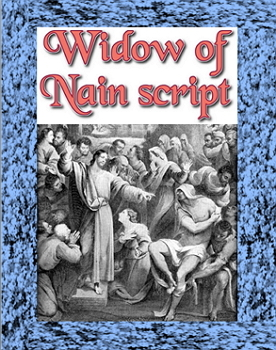 Script: Widow of Nain