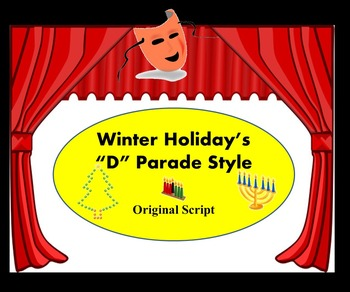 Script: Winter Holidays 'D' Parade Style