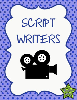 Script Writers - Plot, Setting, Characters, Conflict (editable)