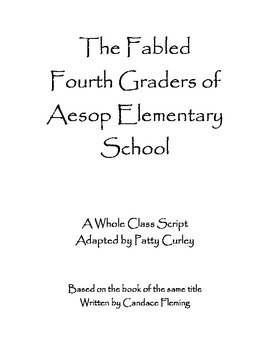 Script for The Fabled Fourth Graders of Aesop Elementary School