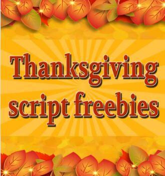 Scripts: 3 Thanksgiving freebies