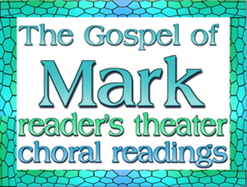 Bundle: Gospel of Mark readers theater