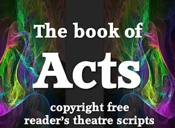 Scripts: Acts of the Apostles