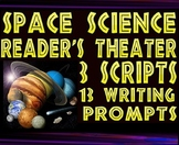 Scripts: Space science reader's theaters (3 scripts, 13 writing prompts)