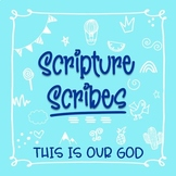 Scripture Scribes: This Is Our God Journal (K-8)