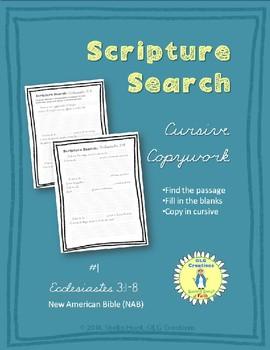 Scripture Search Cursive Copywork #1 Ecclesiastes 3:1-8 (NAB Translation)