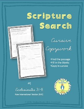 Scripture Search Cursive Copywork #1 Ecclesiastes 3:1-8 (NIV Translation)