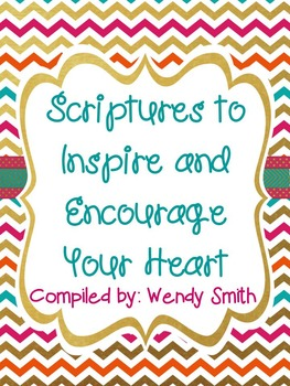 Scriptures to Inspire and Encourage Your Heart