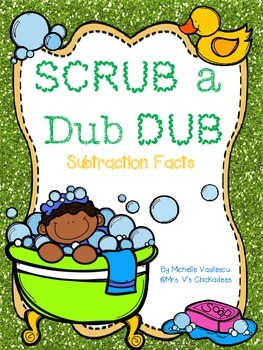 Scrub a Dub Dub: Subtraction Facts {40 Pages of Work,Games