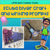 Scuba Diver Craft and Writing Prompts | Summer | Back to School