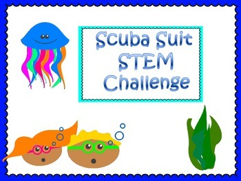 Scuba Diver Suit STEM Challenge