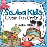 Scuba Kids- Ocean Fun: Literacy and Math Centers!