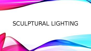Sculptural Lighting