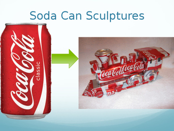 Sculpture Soda Can Project PowerPoint