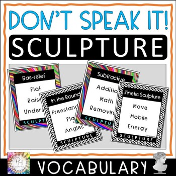 Sculpture Vocabulary Flash Cards, BINGO Game and DON'T SPEAK IT! Savings Bundle