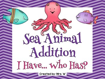 Sea Animal Addition - I Have ... Who Has?