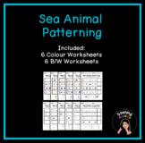 Sea Animal Patterning Worksheets  (AB, AAB, ABB, ABC, ABCD)