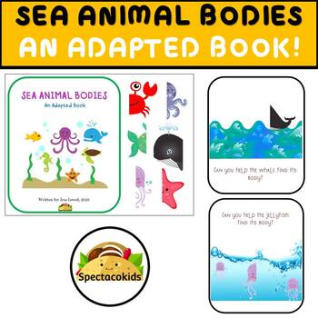 Sea Animal Bodies! AN ADAPTED AND INTERACTIVE BOOK