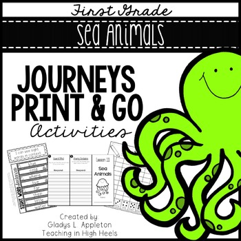 Sea Animals Journeys First Grade Print and Go Activities