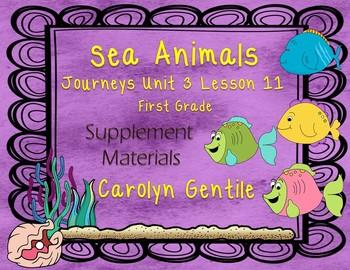 Sea Animals Journeys Unit 3 Lesson 11 First Grade Supplement Activities