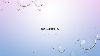Sea Animals, Journeys lesson 11 Power Point