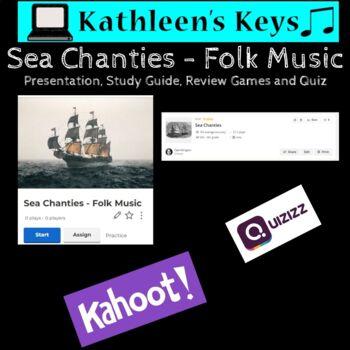Sea Chanties Unit - Middle School General Music