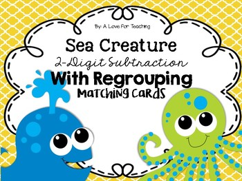 Sea Creature 2-Digit Subtraction With Regrouping {Matching Cards}