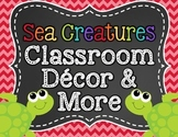 Sea Creatures Classroom Decor and More!