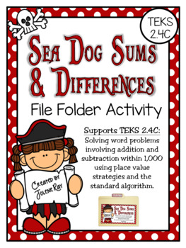 Sea Dog Sums & Differences: A File Folder Game for TEKS 2 4C