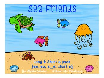 Sea Friends {short e & long e: ee, ea, e_e}