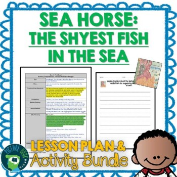 Sea Horse Shyest Fish in the Sea by Chris Butterworth Lesson Plan and Activities