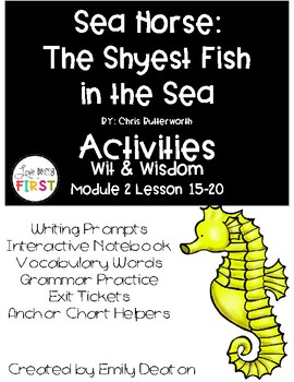Sea Horse: The Shyest Fish in the Sea Activities First Grade Wit and Wisdom