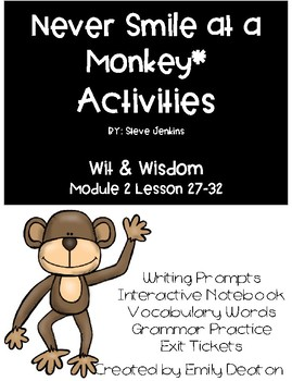 Never Smile at a Monkey Activities First Grade Wit and Wisdom
