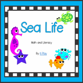Sea Life - Math and Literacy