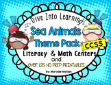 Ocean Animals-Sea Life literacy and Math Centers, worksheets and art
