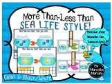 Sea Life- Under the Sea- MORE THAN-LESS THAN CENTERS & Printables