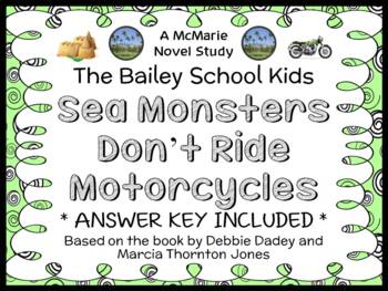 Sea Monsters Don't Ride Motorcycles (Bailey School Kids) Novel Study (29 pages)
