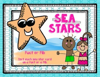 Sea Star Fact or Fib Game and Informational Text