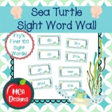 Sea Turtle - Sight Word Wall Fry's First 100 Words
