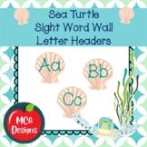 Sea Turtle - Sight Word Wall Letter Headers