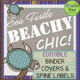 Sea Turtle Theme (Beachy Chic) Binder Covers and Spine Labels (Editable)