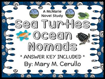 Sea Turtles Ocean Nomads (Mary M. Cerullo) Book Study / Comprehension (28 pages)