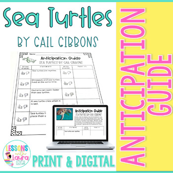 Sea Turtles by Gail Gibbons Anticipation Guide