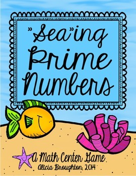 """Sea-ing"" Prime Numbers: A Math Center for Prime & Composite"