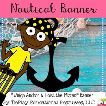 Ocean Seafaring Weigh Anchor Nautical Pirate Classroom Banner Decor