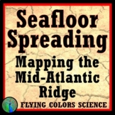 Plate Tectonics Seafloor Spreading Activity: Map the Ocean Floor
