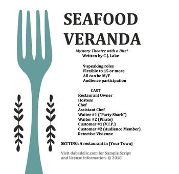 Seafood Veranda: Mystery theatre with a bite!