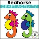 Seahorse Craft | Ocean Animals Activity | Sea Life | Ocean Habitat Activities
