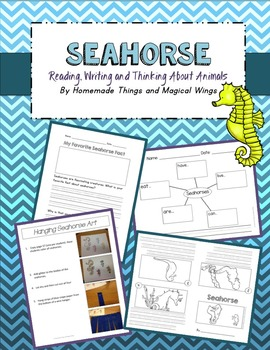 Seahorse: Reading, Writing and Thinking About Animals