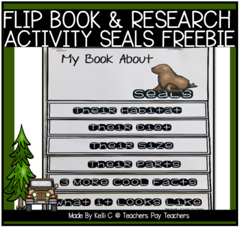 Flip Book for Seals ~ Freebie ~ For Information Writing & Research Reports